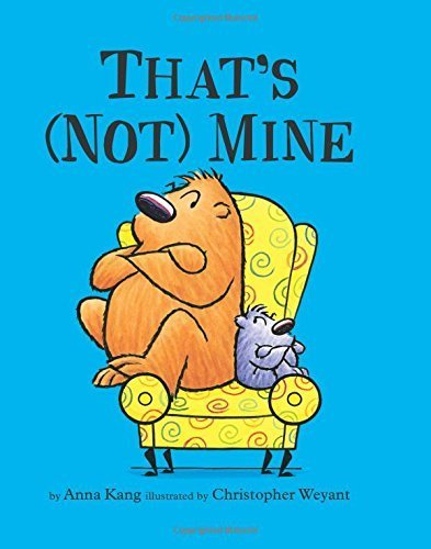 That's (Not) Mine (You Are Not Small) by Chris Weyant (2015-10-01)