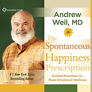 The Spontaneous Happiness Prescription audiobook cover art