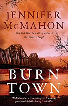 Burntown: A Novel by [Jennifer McMahon]