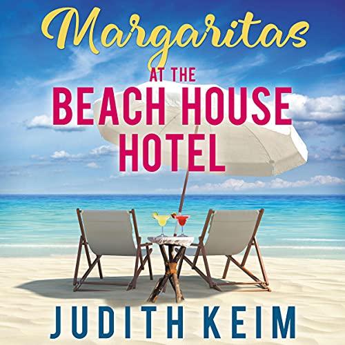 Margaritas at the Beach House Hotel