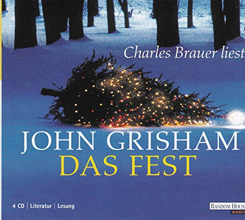 Das Fest - John Grisham - Charles Brauer liest - Hörbuch (4 Audio CDs) Random House - 2002