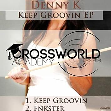 Keep Groovin EP