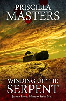 Winding Up the Serpent (Joanna Piercy Mystery Series Book 1) by [Priscilla Masters]