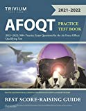 AFOQT Practice Test Book 2021-2022: 500+ Practice Exam Questions for the Air Force Officer Qualifying Test