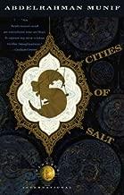 Cities of SaltCITIES OF SALT by Munif, 'Abd Al-Rahman (Author) on Jul-17-1989 Paperback