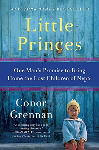 Image of Little Princes: One Man's Promise to Bring Home the Lost Children of Nepal