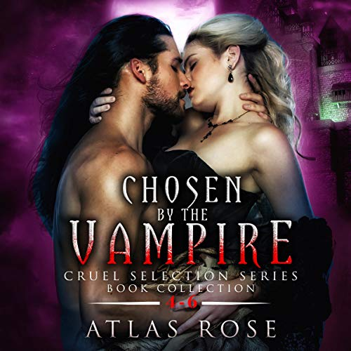 Chosen by the Vampire: Book Collection 4-6 cover art