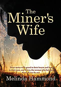 The Miners Wife by [Melinda Hammond]