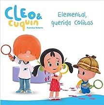 Elemental, querida Colitas (Un cuento de Cleo y Cuquín) (Spanish Edition)