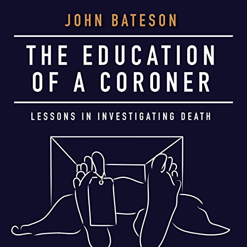 The Education of a Coroner Audiobook By John Bateson cover art