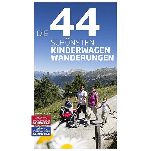 Die 44 schönsten Kinderwagen-Wanderungen