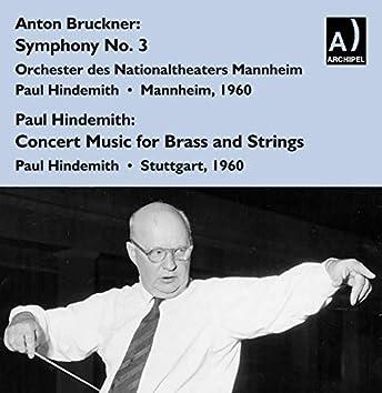 Bruckner: Symphony No. 3 - Hindemith: Konzertmusik for Brass & String Orchestra (Live)