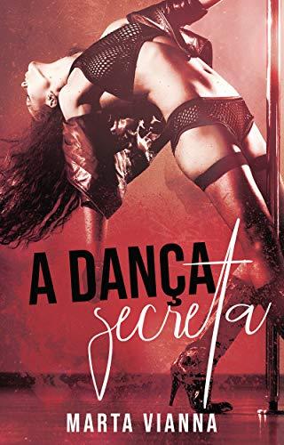 A Dança Secreta
