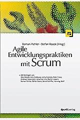 Agile Entwicklungspraktiken mit Scrum (German Edition) Kindle Edition