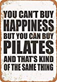 Wise Degree You Can't Buy Happiness But You Can Buy Pilates