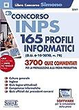 concorso inps 165 profili informatici. 3700 quiz commentati per la preparazione alla prova preselettiva. con software di simulazione