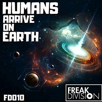 Humans Arrive On Earth