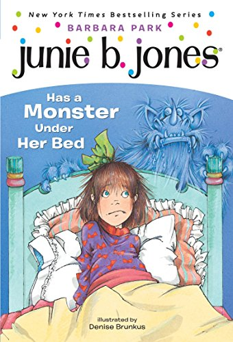 Junie B. Jones Has a Monster Under Her Bed (Junie B. Jones #8)の詳細を見る