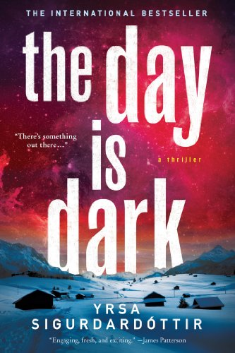 The Day Is Dark: A Thriller (Thora Gudmundsdottir Book 4)