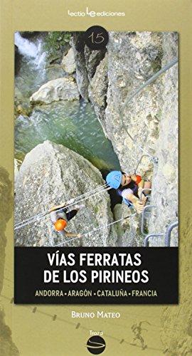 Vías Ferratas De Los Pirineos. Andorra, Aragón, Cataluña, Francia (Traza)