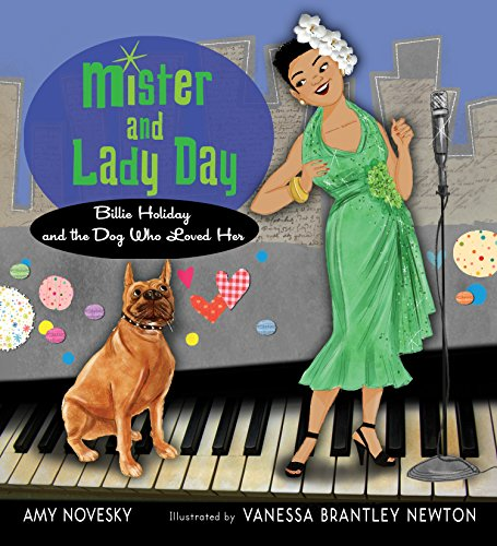 Mister and Lady Day: Billie Holiday and the Dog Who Loved Her (English Edition)