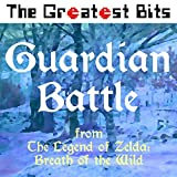 Guardian Battle (From 'The Legend of Zelda: Breath of the Wild')