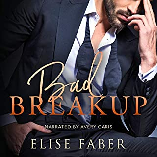 Bad Breakup     Billionaire's Club, Book 2              By:                                                                                                                                 Elise Faber                               Narrated by:                                                                                                                                 Avery Caris                      Length: 3 hrs and 57 mins     Not rated yet     Overall 0.0