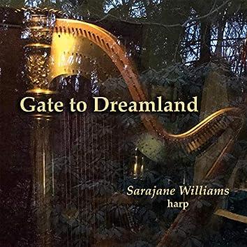 Gate to Dreamland