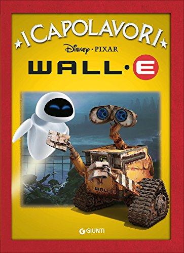 Wall·E. Ediz. illustrata