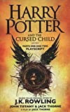 Harry Potter and the Cursed Child - The Official Playscript of the Original West End Production