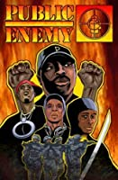 PUBLIC ENEMY Volume 1 Welcome to the Terrordome (PUBLIC ENEMY, Volume 1) 0967390893 Book Cover