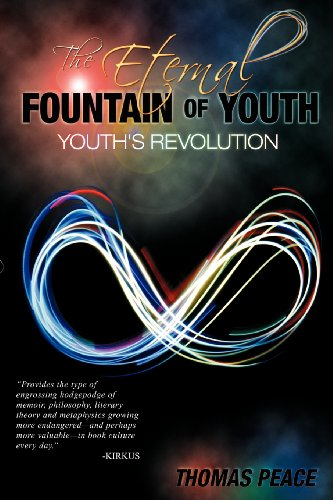 Book: The Eternal Fountain of Youth (Youth's Revolution) by Thomas Peace