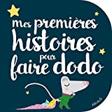 Mes premières histoires pour faire dodo