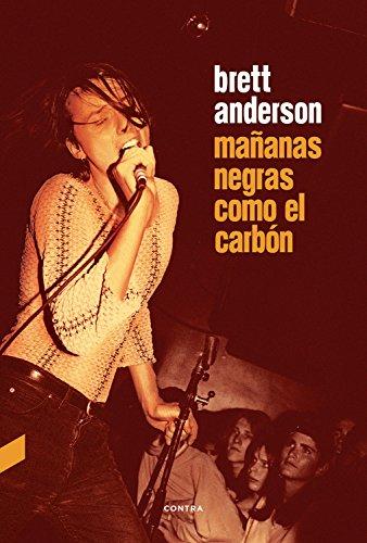 Mañanas negras como el carbón eBook: Anderson, Brett, Corriente Basús,  Federico: Amazon.com.mx: Tienda Kindle