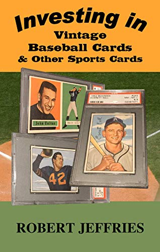 Investing in Vintage Baseball Cards & Other Sports Cards