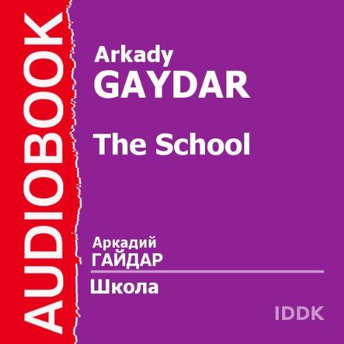 The School [Russian Edition] Titelbild