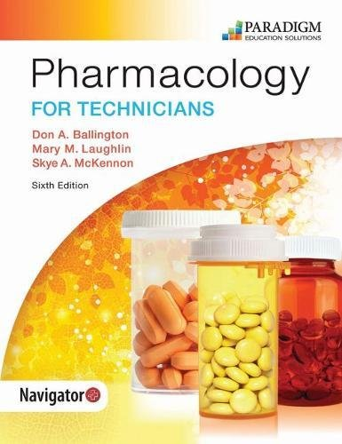 Compare Textbook Prices for Pharmacology for Technicians: Text sixth edition with access code Edition ISBN 9780763867768 by Don A., Laughlin, Mary M., McKennon, Skye Ballington