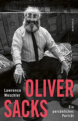 Oliver Sacks: Ein persönliches Porträt