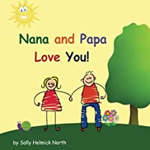 Nana and Papa Love You! (Sneaky Snail Stories)