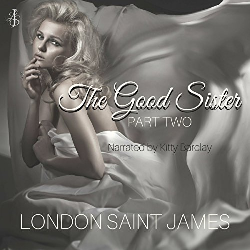 The Good Sister: Part Two audiobook cover art