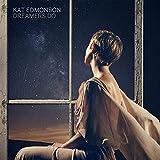 Songtexte von Kat Edmonson - Dreamers Do