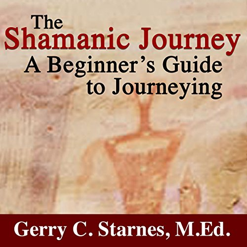 The Shamanic Journey audiobook cover art