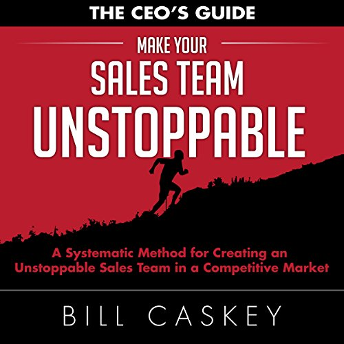 Make Your Sales Team Unstoppable audiobook cover art