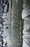 Katrina: A History, 1915–2015