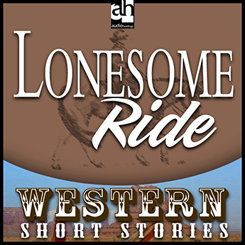 Lonesome Ride audiobook cover art