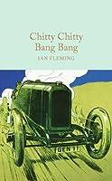 Chitty Chitty Bang Bang: The Magical Car (Macmillan Collector's Library) by NA(1905-07-04)