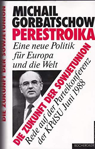 Perestroika - Die Zukunft Der Sowjetunion