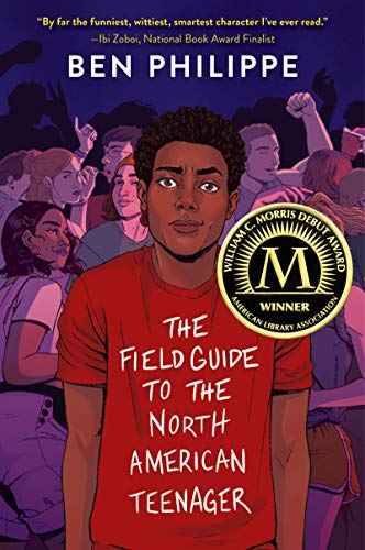 The Field Guide to the North American Teenager by [Ben Philippe]