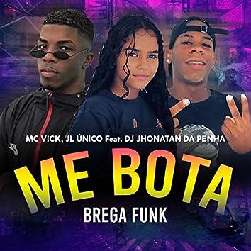 Me Bota: Brega Funk