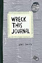 Wreck This Journal (Duct Tape) Expanded Ed. by Smith, Keri (2012) Paperback PDF